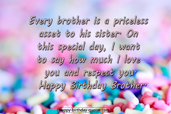 Happy birthday Messages For Brother from Sister