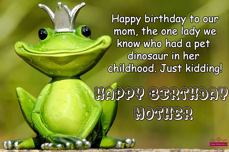 Funny Birthday Messages to Mom